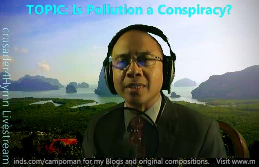 Is Pollution a Conspiracy?  - Part #3b on 03-Jul-19-22:06:59