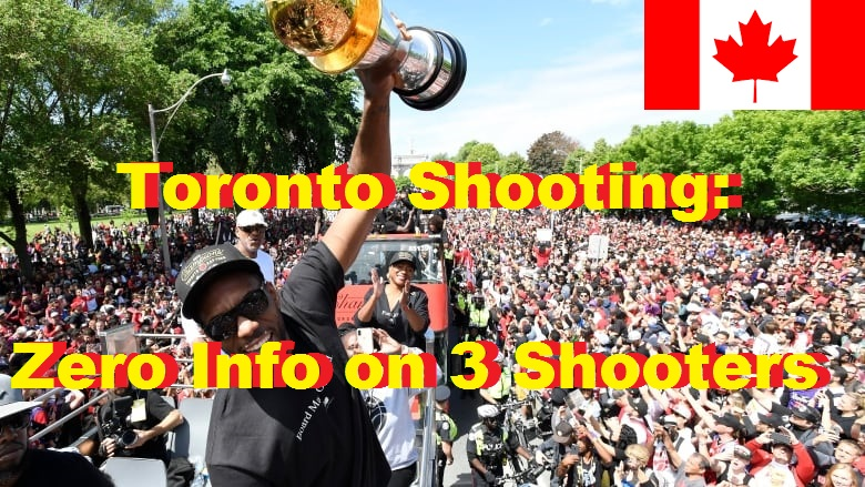 Toronto Shooting: Zero Info on 3 Shooters