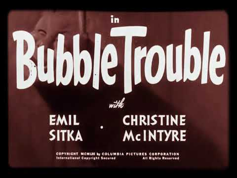 THE 3 STOOGES - IN BUBBLE TROUBLE