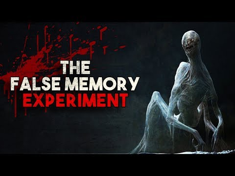 """The False Memory Experiment"" Creepypasta"