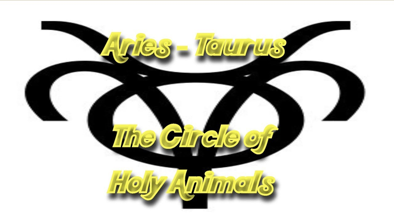 Zodiakos (Zodiac Aries-Taurus): The Circle of Holy Animals 2/11