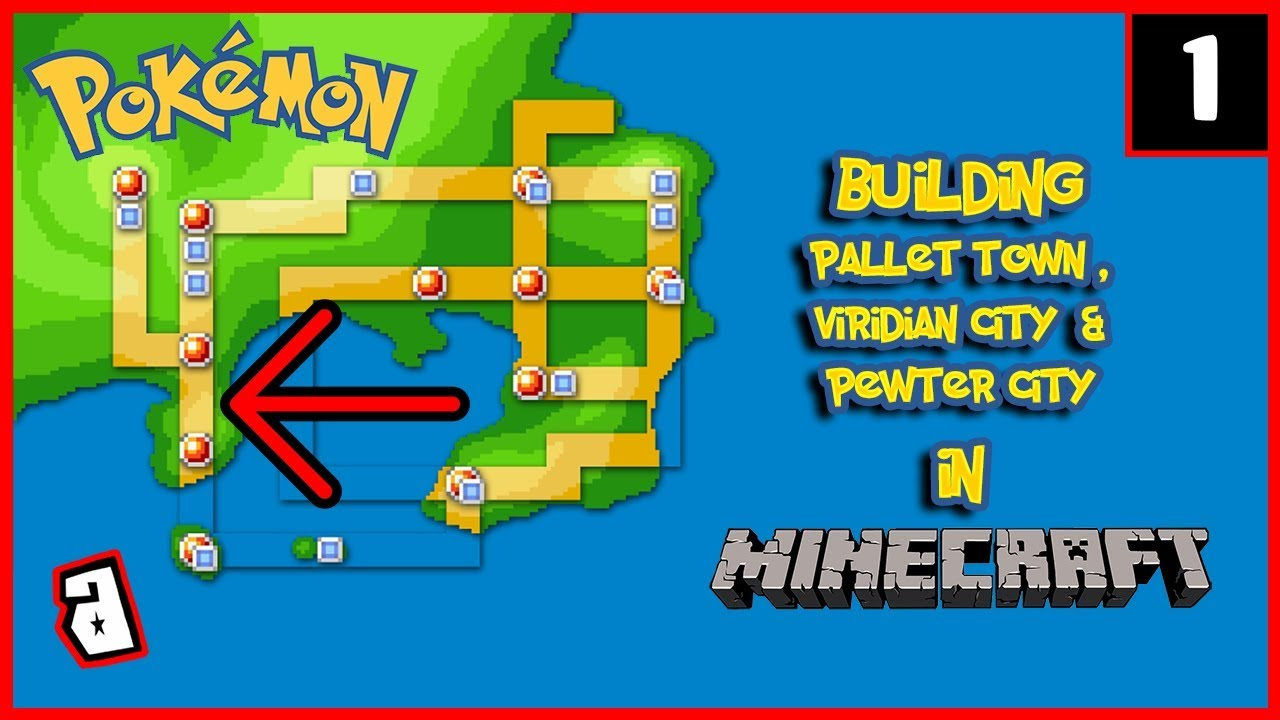 Building Pallet Town to Viridian City then Pewter City [Minecraft] (PART 1)