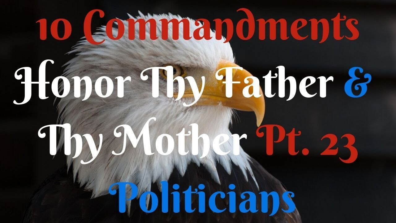 TEN COMMANDMENTS: HONOUR THY FATHER AND THY MOTHER PT. 23
