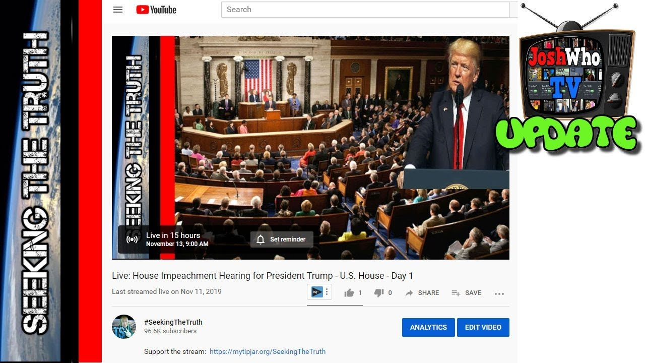 Impeachment Hearing Tomorrow - JoshWho TV Monetization