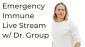 (Mirror)Emergency Immunity Livestream Q&A w/ Dr. Group