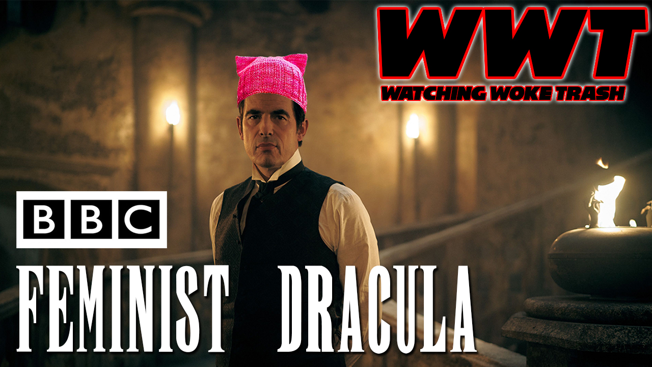 #WatchingWokeTrash w/Pug Ep01 Pt01 - BBC Feminist Dracula: Rules of the Beast