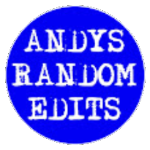 Andy's Random Edit's