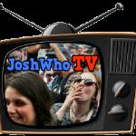 JoshWho TV Entertainment