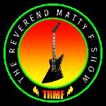 The Reverend Matty F